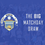 The Big Matchday Draw