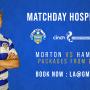 Hospitality available for Morton vs Hamilton | Sat 30th October